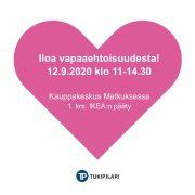 Kuvassa sydän, jossa lukee Iloa vapaaehtoisuudesta! 12.9.2020 klo 11-14.30 Kauppakeskus Matkuksessa, 1. krs, IKEA-pääty
