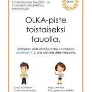 OLKA-piste toistaiseksi tauolla. Lisätietoja saat sähköpostitse osoitteesta olka(AT)kuh.fi tai seuraavista yhteystiedoista: Juuso Vartiainen, OLKA-koordinaattori, p. 044 729 2176 , juuso.vartiainen(AT)tukipilari.fi. Merja Ålander, KYS, asiakkuuspäällikkö, p. 044 717 2998, merja.alander(AT)kuh.fi