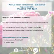 Pelot ja niiden kohtaaminen –etäkoulutus vapaaehtoisille 8.12.20 klo 17.00-18.30. Mitä pelot ovat? Miten niitä voi kohdata? Kouluttajana toimii kriisityöntekijä Jarkko Kuhanen Kuopion kriisikeskuksesta. Koulutus toteutetaan Teamsin välityksellä. Koulutus on maksuton. Voit halutessasi osallistua koulutukseen mistä päin Suomea tahansa. Ilmoittaudu mukaan 2.12.2020 mennessä: minna.mielonen AT tukipilari.fi p. 040 557 4646.