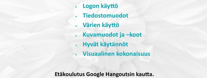Visuaalisen viestinnän tekniset perusteet 25.11.20 klo 17.00-18.30. • Logon käyttö • Tiedostomuodot • Värien käyttö • Kuvamuodot ja –koot • Hyvät käytännöt • Visuaalinen kokonaisuus. Etäkoulutus Google Hangoutsin kautta. Kouluttajana Sirpa Korhonen/Kuru Creative. Ilmoittautuminen 13.11. mennessä: minna.mielonen (AT) tukipilari.fi / 040 557 4646.