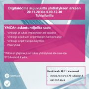 Digitaidoilla sujuvuutta yhdistyksen arkeen 20.11.20 klo 9.00-12.30 Tukipilarilla YMCAn asiantuntijoilta saat: • Vinkkejä ja tukea yhdistyksen atk-asioihin • Vinkkejä edullisten ohjelmistojen hankkimiseen • Vinkkejä ohjelmistojen käyttöön • Pienryhmä YMCA on järjestö ja se tukee yhdistyksiä atk-asioissa STEA-rahoituksella. Ilmoittaudu 18.11. mennessä • minna.mielonen AT tukipilari.fi • 040 557 4646